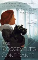 Cover art for Mrs. Roosevelt's Confidante