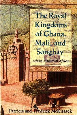 The Royal Kingdoms of Ghana, Mali, and Songhay book cover image