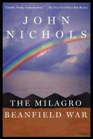 (New Mexico) The Milagro Beanfield War