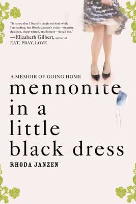 cover photo: Mennonite in a Little Black Dress