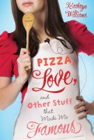 Cover art for Pizza, Love and other stuff that Made Me Famous