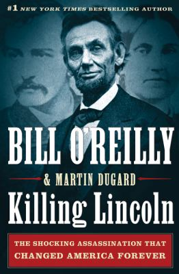 Cover image for Killing Lincoln