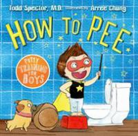 How+to+pee++potty+training+for+boys by Spector, Todd © 2015 (Added: 11/29/17)