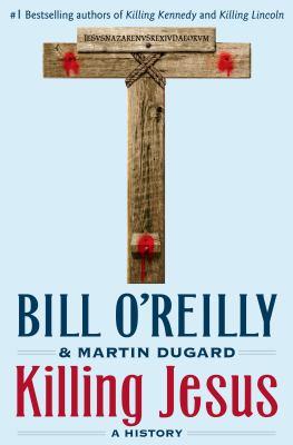 Cover image for Killing Jesus