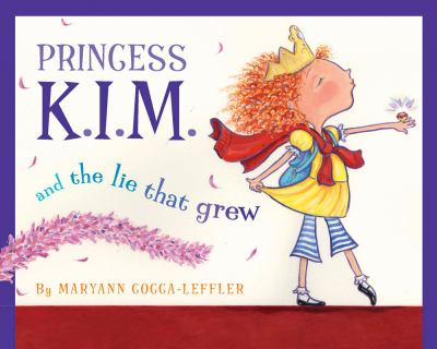 Details about Princess K.I.M. and the Lie That Grew