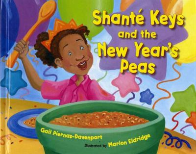 Shante Keys and the New Year's Peas
