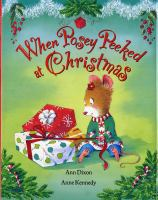 When+posey+peeked+at+christmas by Dixon, Ann © 2008 (Added: 12/6/16)