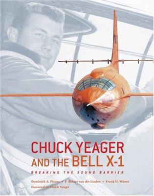 cover photo: Chuck Yeager and the Bell X-1