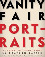 cover of Vanity Fair, The Portraits: A Century of Iconic Images