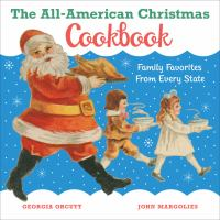 Cover of The All-American Christmas Cookbook: Family Favorites from Every State