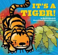 Its+a+tiger by LaRochelle, David © 2012 (Added: 4/19/16)