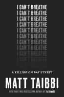 I Can't Breathe: A Killing on Bay Street