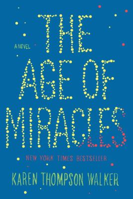 Cover image for The age of miracles