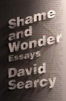 Cover art for Shame and Wonder: Essays