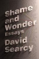 Cover art for Shame and Wonder: Essays