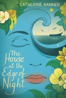Cover art for The House at the Edge of Night