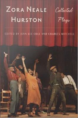 Zora Neale Hurston: Collected Play