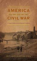 America On The Eve Of The Civil War by Ayers, Edward L. © 2010 (Added: 8/10/16)