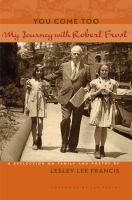 You Come Too : My Journey With Robert Frost by Francis, Lesley Lee © 2015 (Added: 4/19/16)