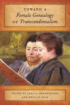 Toward a Female Genealogy of Transcendentalism