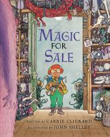 Magic+for+sale by Clickard, Carrie (Carrie L.) © 2016 (Added: 8/9/17)