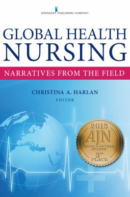 Global Health Nursing: Narratives From the Field