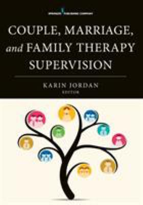Book jacket for Couple, Marriage, and Family Therapy Supervision