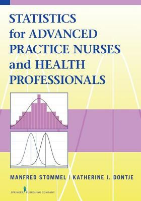 Cover for Statistics for Advanced Practice Nurses and Health Professionals eBook