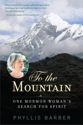 cover of To the Mountain: One Mormon Woman's Search for Spirit