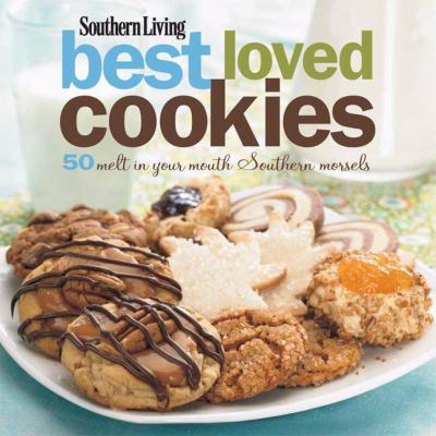 Details about Southern living best loved cookies : 50 melt-in-your-mouth Southern morsels