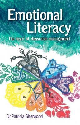 'Emotional literacy: the heart of classroom management' bookcover