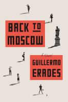 Back To Moscow by Erades, Guillermo © 2016 (Added: 6/14/16)