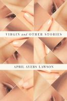 Cover art for Virgins and Other Stories