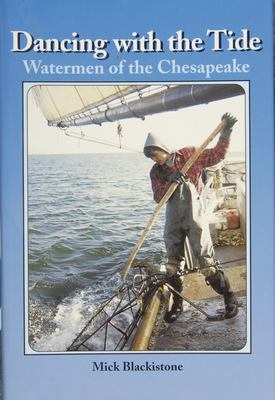 Details about Dancing with the tide : watermen of the Chesapeake