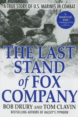 Details about The last stand of Fox Company : a true story of U.S. Marines in combat