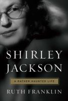 Cover art for Shirley Jackson: A Rather Haunted Life