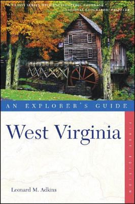cover photo: An Explorer's  Guide to West Virginia