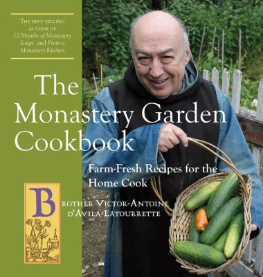 Cover image for The monastery garden cookbook