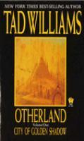 Otherland: Volume 1, City of Golden Shadow