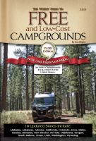 Camping America's Guide To Free And Low-cost Campgrounds by Byron, Carole W., editor © 2014 (Added: 5/12/15)