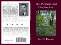 This Pleasant Land : A Blue Ridge History by Thomas, Max S. © 2010 (Added: 4/17/18)