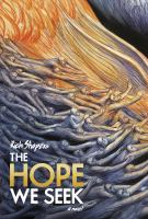The Hope We Seek : A Novel by Shapero, Rich © 2014 (Added: 5/12/15)