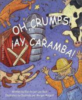 Oh, Crumps! ¡Ay, Caramba!