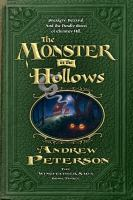 The+monster+in+the+hollows by Peterson, Andrew © 2011 (Added: 2/28/17)