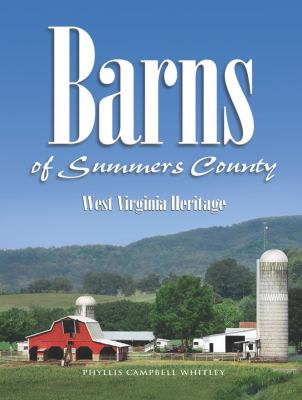 cover photo: Barns of Summers County:  West Virginia Heritage