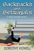Backpacks and betrayals / by Dorothy Howell.
