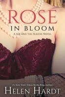 Rose In Bloom by Hardt, Helen © 2015 (Added: 6/23/16)
