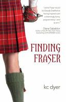 Finding Fraser by Dyer, K. C. © 2015 (Added: 7/17/15)