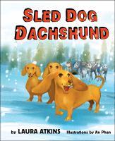 Sled+dog+dachshund by Atkins, Laura © 2016 (Added: 12/28/16)