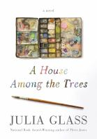 Cover art for A House Among the Trees